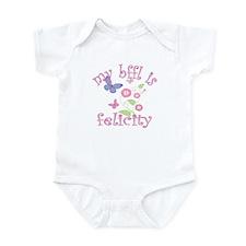 BFFL is Felicity Infant Bodysuit