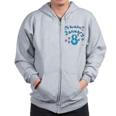 January 8th Birthday Zip Hoodie