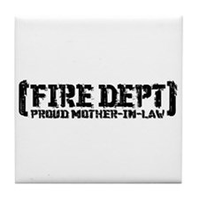 Proud Mother-in-law Fire Dept Tile Coaster