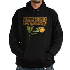 IF YOU CANT TAKE THE HEAT Hoodie