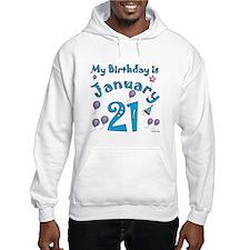 January 21st Birthday Hoodie