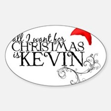 All I want for Christmas is Kevin Oval Decal