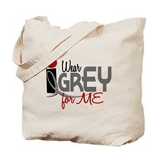 I Wear Grey For ME 32 Tote Bag