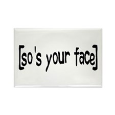 So's Your Face Rectangle Magnet (10 pack)