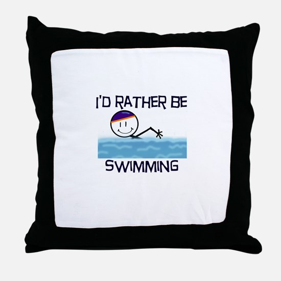 I'd Rather Be Swimming Throw Pillow
