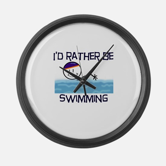 I'd Rather Be Swimming Large Wall Clock