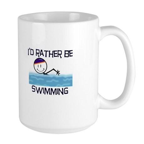 I'd Rather Be Swimming Large Mug