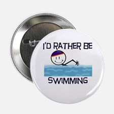 "I'd Rather Be Swimming 2.25"" Button"