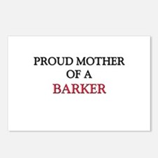 Proud Mother Of A BARKER Postcards (Package of 8)