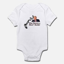 Who Throws a Shoe? Really! Infant Bodysuit
