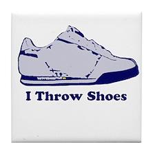 I Throw Shoes Tile Coaster