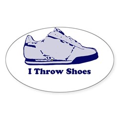 I Throw Shoes Oval Decal