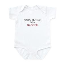 Proud Mother Of A BAGGER Infant Bodysuit