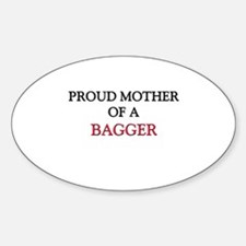 Proud Mother Of A BAGGER Oval Decal