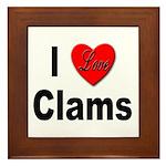 I Love Clams Framed Tile
