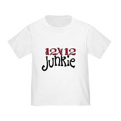 12x12 Junkie Toddler T-Shirt