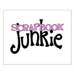 Scrapbook Junkie Small Poster