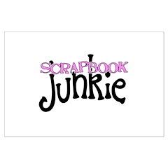 Scrapbook Junkie Posters