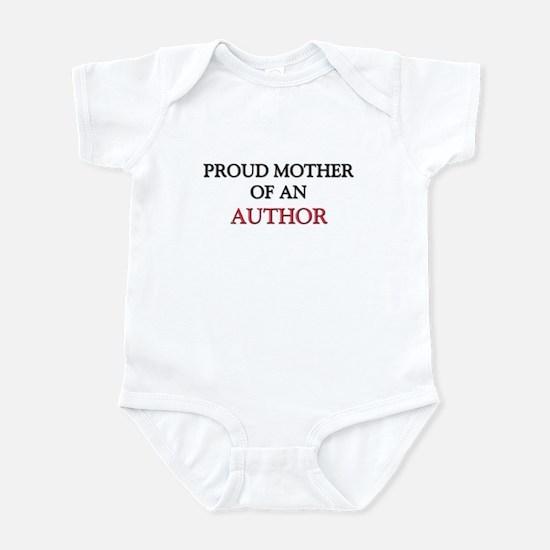 Proud Mother Of An AUTHOR Infant Bodysuit