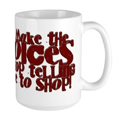 Make the Voices Large Mug