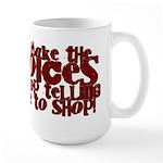 Make the Voices Large Mug