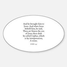 JOHN 1:42 Oval Decal