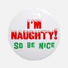 Naughty Ornament (Round)