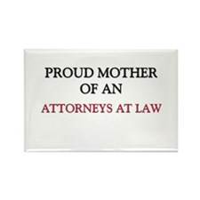 Proud Mother Of An ATTORNEYS AT LAW Rectangle Magn