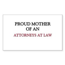 Proud Mother Of An ATTORNEYS AT LAW Decal