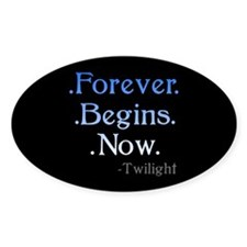 Forever Begins Now Oval Decal