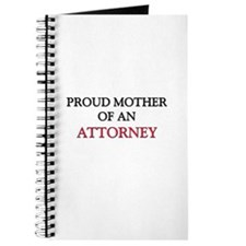 Proud Mother Of An ATTORNEY Journal