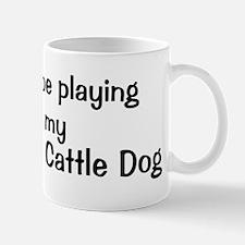 Be with my Stumpy Tail Cattle Mug