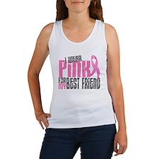 I Wear Pink For My Best Friend 6.2 Women's Tank To