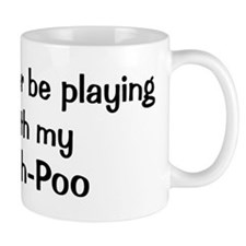 Be with my Shih-Poo Mug