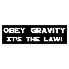 Obey Gravity Bumper Bumper Sticker