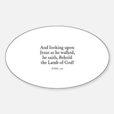 JOHN 1:36 Oval Decal