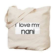 I Love My Nani Tote Bag