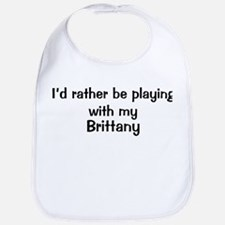 Be with my Brittany Bib