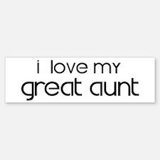 I Love My Great Aunt Bumper Bumper Bumper Sticker