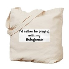 Be with my Bolognese Tote Bag