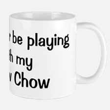 Be with my Chow Chow Mug