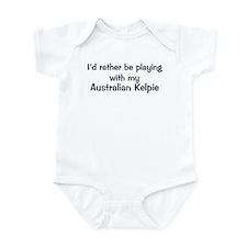 Be with my Australian Kelpie Infant Bodysuit
