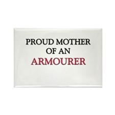 Proud Mother Of An ARMOURER Rectangle Magnet