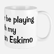Be with my American Eskimo Mug