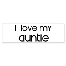I Love My Auntie Bumper Bumper Sticker