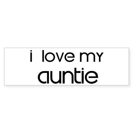 I Love My Auntie Bumper Sticker