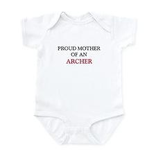 Proud Mother Of An ARCHER Infant Bodysuit
