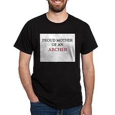 Proud Mother Of An ARCHER Dark T-Shirt