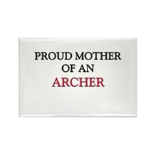 Proud Mother Of An ARCHER Rectangle Magnet