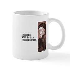 "Chaucer ""Gladly Lerne"" Small Mug"